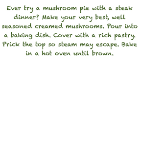 Musroom pie 021 Mushroom Pie   Recipe from the 50s